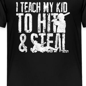 HIT and STEAL - Toddler Premium T-Shirt