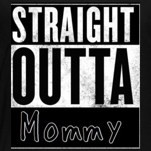 Straight outta mommy - Toddler Premium T-Shirt