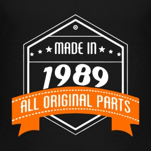 Made In 1989 All Original Parts - Toddler Premium T-Shirt