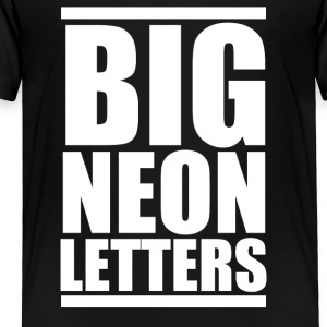 Big Neon Letters - Toddler Premium T-Shirt