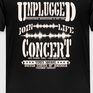 Unplugged join life concert - Toddler Premium T-Shirt