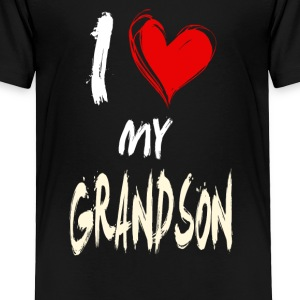 I love my GRANDSON - Toddler Premium T-Shirt
