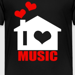 I Love House Music - Toddler Premium T-Shirt