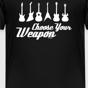 Choose Your Weapon Funny - Toddler Premium T-Shirt