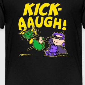 Kick Aaugh - Toddler Premium T-Shirt