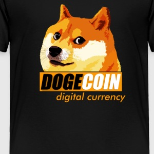 Dogecoin Digital Currency - Toddler Premium T-Shirt