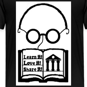 Learn it! Love it! Share it! - Toddler Premium T-Shirt