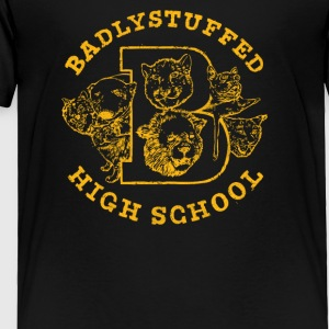 Badlystuffed high school - Toddler Premium T-Shirt