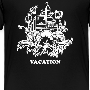 Go Vacation - Toddler Premium T-Shirt