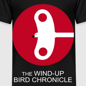 The Wind Up Bird Chronicle - Toddler Premium T-Shirt