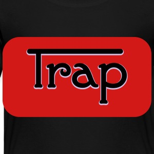 Trap - Toddler Premium T-Shirt
