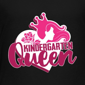 Kindergarten Queen - Toddler Premium T-Shirt