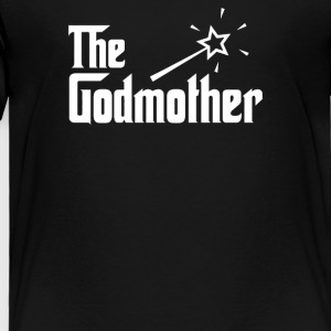 The Godmother - Toddler Premium T-Shirt