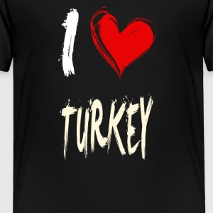 I love TURKEY - Toddler Premium T-Shirt