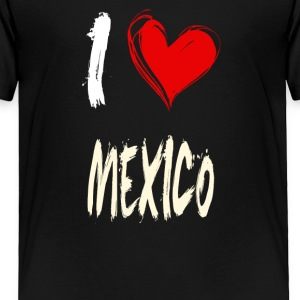 I love MEXICO - Toddler Premium T-Shirt