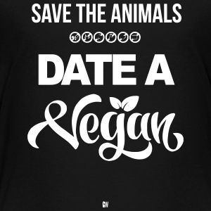 Date A Vegan - Toddler Premium T-Shirt