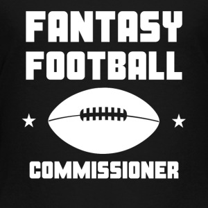 Fantasy Football Commissioner - Toddler Premium T-Shirt