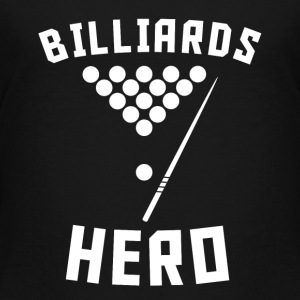 Billiards Hero Pool Player - Toddler Premium T-Shirt