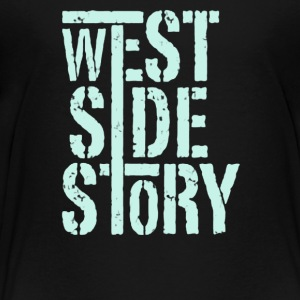 West side story - Toddler Premium T-Shirt