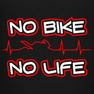 NO BIKE - Toddler Premium T-Shirt