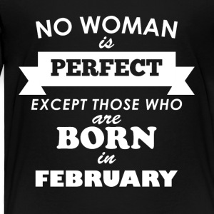 February Perfect woman - Toddler Premium T-Shirt
