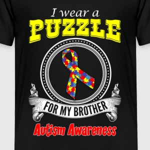 I wear a Puzzle for my Brother - Autism Awareness - Toddler Premium T-Shirt