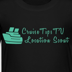 Cruise Tips TV Location Scout - Toddler Premium T-Shirt