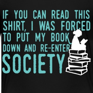 If You Can Read This Read Book Shirt - Toddler Premium T-Shirt