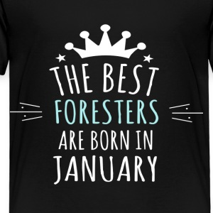 Best FORESTERS are born in january - Toddler Premium T-Shirt