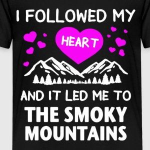 Led Me To The Smoky Mountains Tee - Toddler Premium T-Shirt