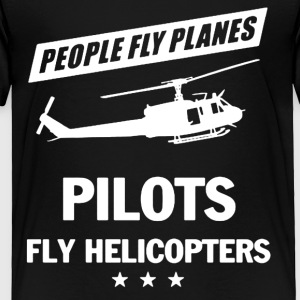 PILOT FLY HELICOPTERS SHIRT - Toddler Premium T-Shirt