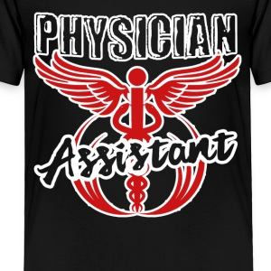 Physician Assistant Tee Shirt - Toddler Premium T-Shirt