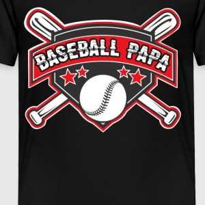 Baseball Papa - Baseball Lover Shirt - Toddler Premium T-Shirt