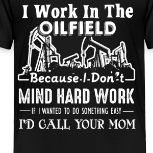 Oilfield Shirts Oil Field Tee Shirt - Toddler Premium T-Shirt