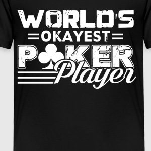 World's Okayest Poker Player Vintage Tee Shirt - Toddler Premium T-Shirt
