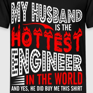 My Husband Is The Hottest Engineer - Toddler Premium T-Shirt