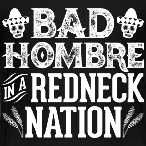 Bad Hombre in a Redneck Nation (White Graphic) - Toddler Premium T-Shirt
