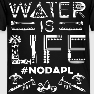 Water is Life #NoDAPL - Toddler Premium T-Shirt