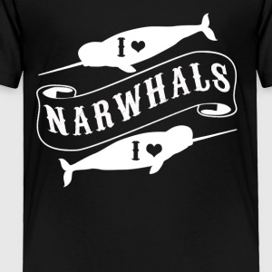 I Love Narwhals Tee Shirt - Toddler Premium T-Shirt