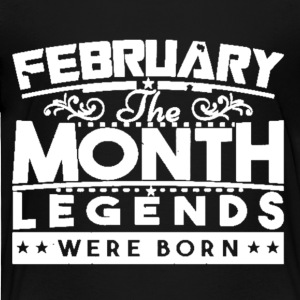February The Month Legends Were Born Shirt - Toddler Premium T-Shirt