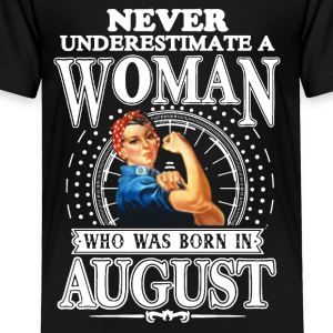WOMAN BORN IN AUGUST SHIRT - Toddler Premium T-Shirt