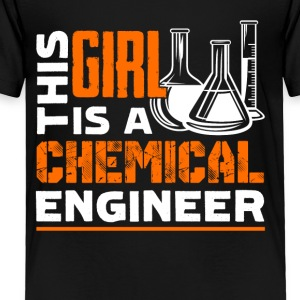 This Girl Is A Chemical Engineer Shirts - Toddler Premium T-Shirt