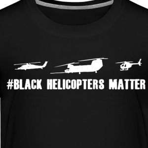 Black Helicopter Matter Shirt - Toddler Premium T-Shirt