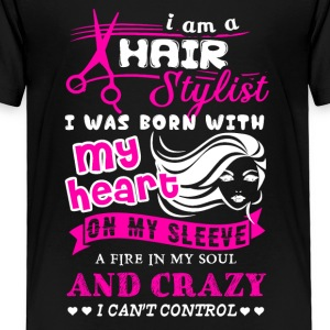 Hair Stylist Shirts - Toddler Premium T-Shirt