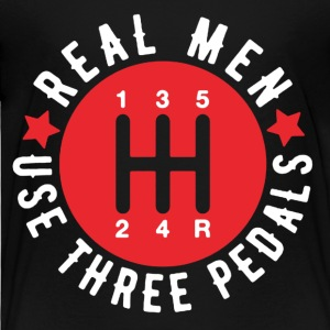 Real Men Use Three Pedals Tee Shirt - Toddler Premium T-Shirt