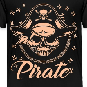 Pirate Happy Pi Day Shirt - Toddler Premium T-Shirt