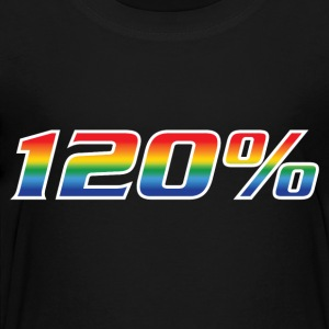 120% Gay - Toddler Premium T-Shirt