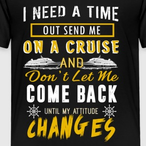 On A Cruise Shirt - Toddler Premium T-Shirt
