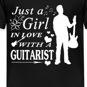 GIRL IN LOVE WITH GUITARIST SHIRT - Toddler Premium T-Shirt