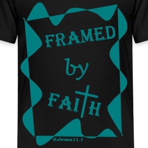 Framed by Faith 11.3 - Toddler Premium T-Shirt